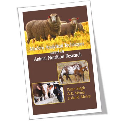 Modern Analytical Techniques Used in Animal Nutrition Research