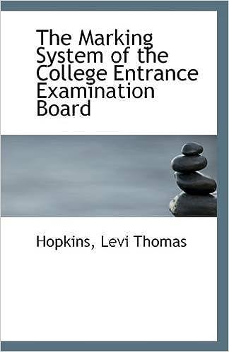 Téléchargez des livres pdf gratuits pour kindle The Marking System of the College Entrance Examination Board (Littérature Française) PDF DJVU