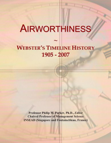 Airworthiness: Webster's Timeline History, 1905 - 2007