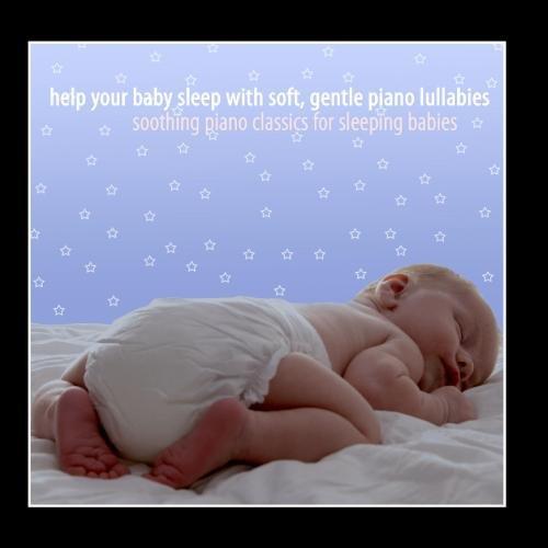 Help Your Baby Sleep With Soft, Gentle Piano Lullabies