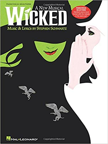 STEPHEN SCHWARTZ WICKED (PIANO/VOCAL SELECTIONS) PVG: A New Musical