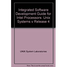 Integrated Software Development Guide for Intel Processors: Unix Systems V Release 4