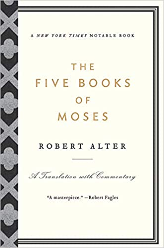 The Five Books of Moses: A Translation with Commentary: Robert Alter