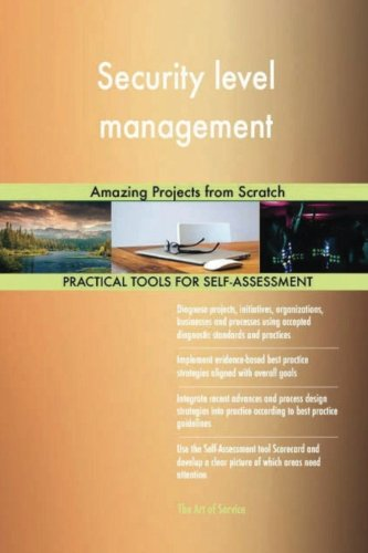 Read Online Security level management: Amazing Projects from Scratch ebook