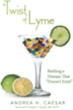 """A Twist of Lyme: Battling a Disease That """"Doesn't Exist"""""""