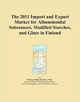Book The 2011 Import and Export Market for Albuminoidal Substances, Modified Starches, and Glues in Finland