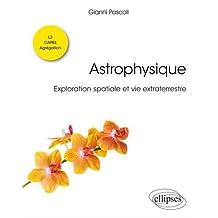 Astrophysique: Exploration Spatiale et Vie Extraterrestre
