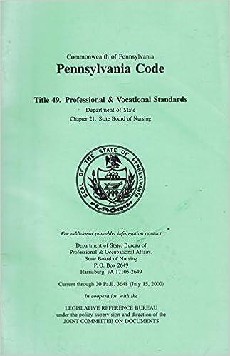 Commonwealth of Pennsylvana; Pennsylvania Code Title 49 ...