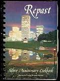 Repast: Silver Anniversary Cookbook