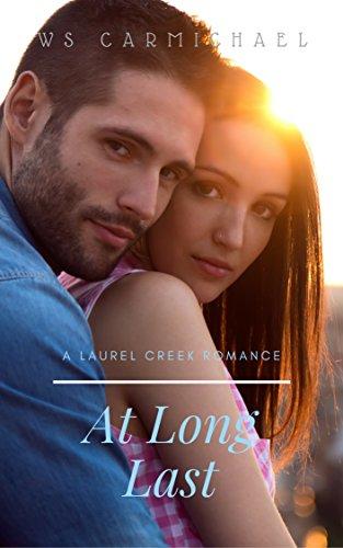 At Long Last: A Laurel Creek Romance