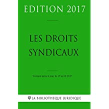 Les droits syndicaux (French Edition)