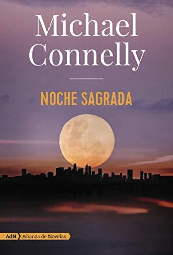 Noche sagrada (AdN) (Adn Alianza De Novelas) por Michael Connelly