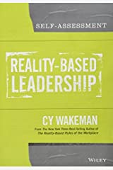 Reality-Based Leadership Self Assessment by Cy Wakeman (2014-01-07)