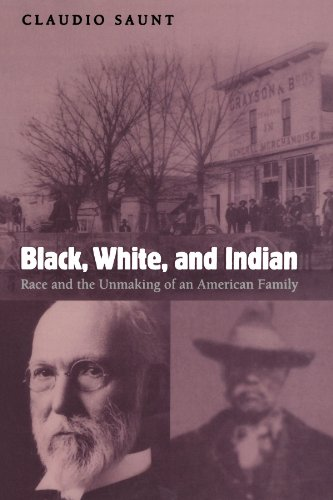 Search : Black, White, and Indian: Race and the Unmaking of an American Family