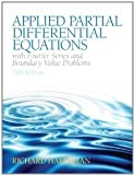 img - for Applied Partial Differential Equations with Fourier Series and Boundary Value Problems (5th Edition) [Hardcover] [2012] 5 Ed. Richard Haberman book / textbook / text book