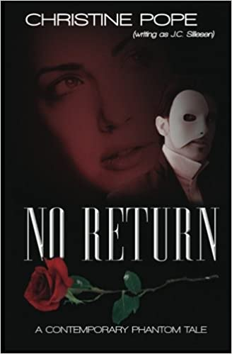 No Return: A Contemporary Phantom Tale