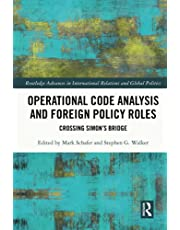 Operational Code Analysis and Foreign Policy Roles: Crossing Simon's Bridge
