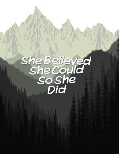 """She Believed She Could So She Did: Quote journal for girls Notebook Composition Book Inspirational Quotes Lined Notebook (8.5""""x11"""") Large (Mavis Notebook) (Volume 6)"""