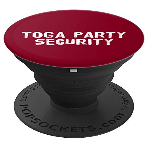 TOGA PARTY SECURITY Art Funny Halloween College Gift Idea - PopSockets Grip and Stand for Phones and Tablets ()