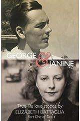 George & Janine: True-life love Stories (Volume 1) Paperback