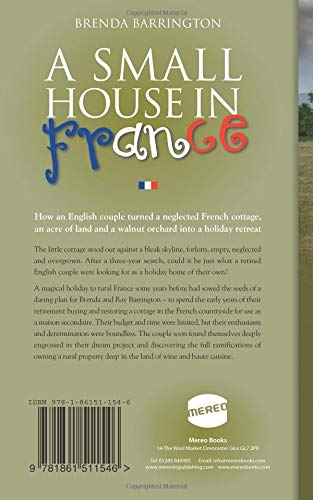 Amazon com: A Small House in France: How an English couple turned a