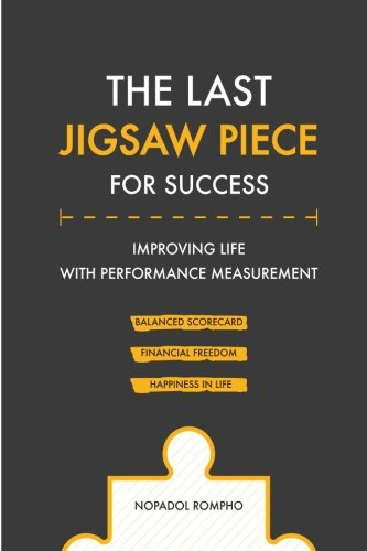 The Last Jigsaw Piece for Success: Improving Life with Performance Measurement