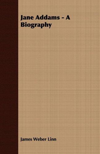 Jane Addams - A Biography