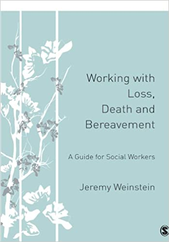 Book Working with Loss, Death and Bereavement: A Guide for Social Workers