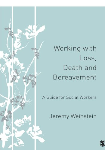 Working with Loss, Death and Bereavement: A Guide for Social Workers
