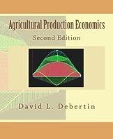 Agricultural Production Economics Second Edition