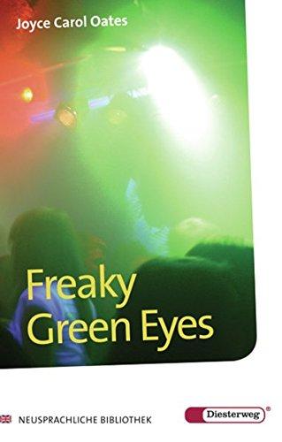 Diesterwegs Neusprachliche Bibliothek - Englische Abteilung: Freaky Green Eyes: Textbook