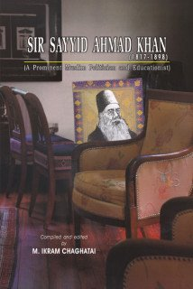 Download Sir Sayyid Ahmad Khan (1817-1898): A Prominent Muslim Politican and Educationist PDF