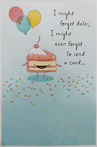 Cute Happy BELATED Birthday Greeting Card - Could Never Forget You - (Happy Belated Birthday)