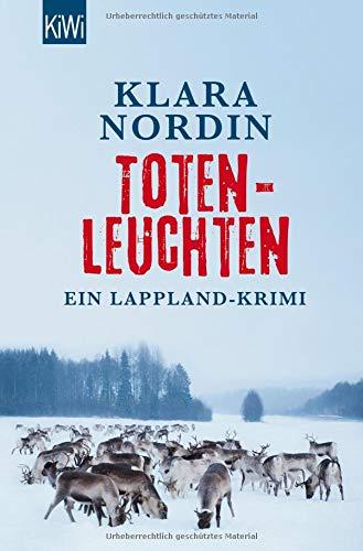 Totenleuchten: Ein Lappland-Krimi (Die Lappland-Krimis, Band 1)