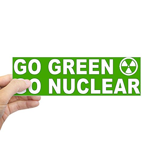 CafePress - Go Green Go Nuclear Bumper Sticker - 10