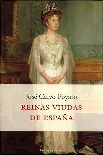 Reinas viudas de España (ATALAYA): Amazon.es: Calvo Poyato, José: Libros