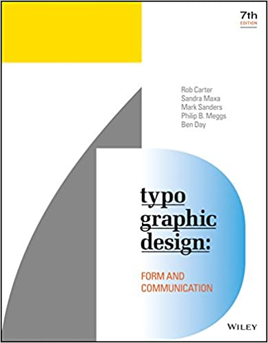 Typographic design form and communication kindle edition by rob typographic design form and communication kindle edition by rob carter sandra maxa mark sanders philip b meggs ben day fandeluxe Image collections