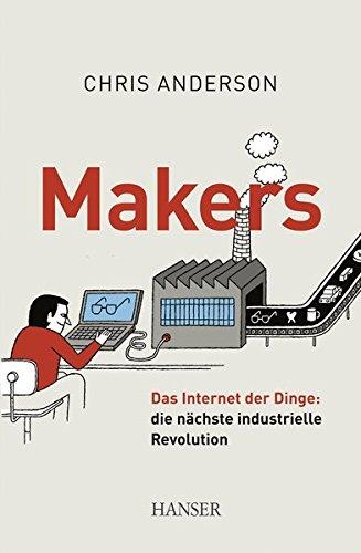 makers-das-internet-der-dinge-die-nchste-industrielle-revolution