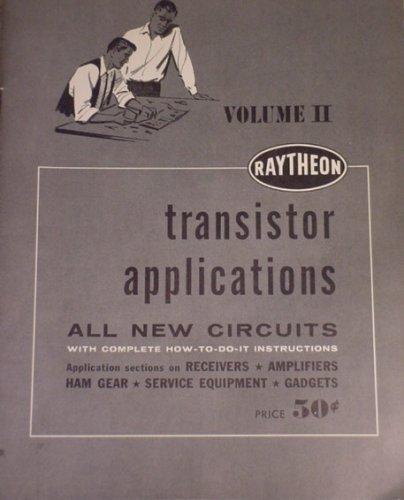 raytheon-transistor-applications-volume-ii-all-new-circuits