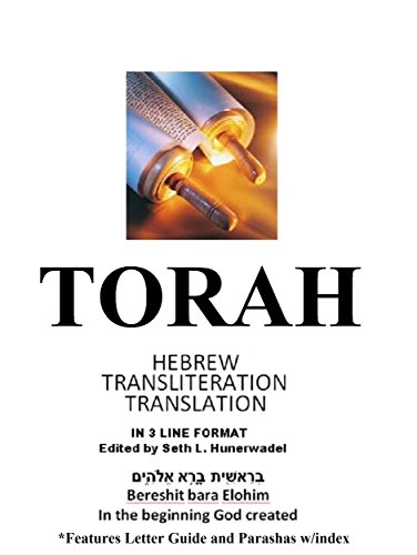 The Torah: Hebrew, English Transliteration and Translation in 3 Line Segments: The first 5 books of the Bible with Hebrew, English Transliteration, and ... Translation in 3 Line Format Line-By-Lin