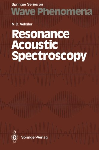 Resonance Acoustic Spectroscopy (Springer Series on Wave Phenomena) by Springer