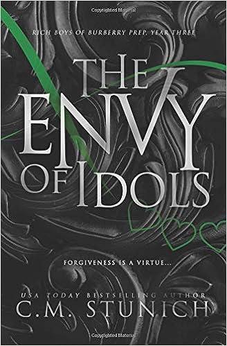 The Envy of Idols: A High School Bully Romance (Rich Boys of