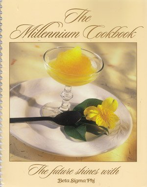 The Millennium Cookbook (The Future Shines with Beta Sigma Phi)