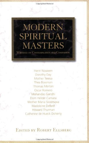 Modern Spiritual Masters: Writings on Contemplation and Compassion Modern Spiritual Masters Series