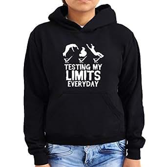 Testing my limits everyday Women Hoodie