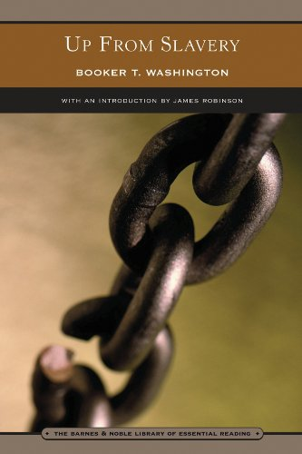 Read Online Up From Slavery: An Autobiography (The Barnes & Noble Library of Essential Reading) pdf