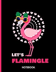 Let's Flamingle Notebook: Pink Flamingo Notebook: Trendy Cute Pink Flamingo Composition Notebook Diary for