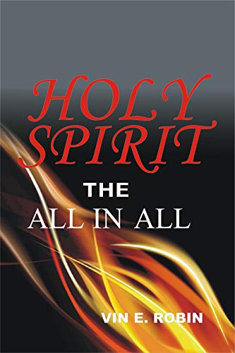 Holy Spirit the All in All (Prayer For Baptism In The Holy Spirit Catholic)