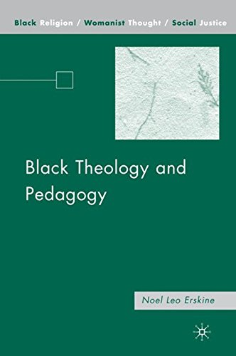 Black Theology and Pedagogy (Black Religion/Womanist Thought/Social Justice)