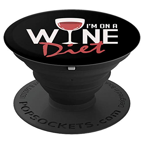 Funny I'm On A Wine Diet Wine Lovers - PopSockets Grip and Stand for Phones and Tablets ()